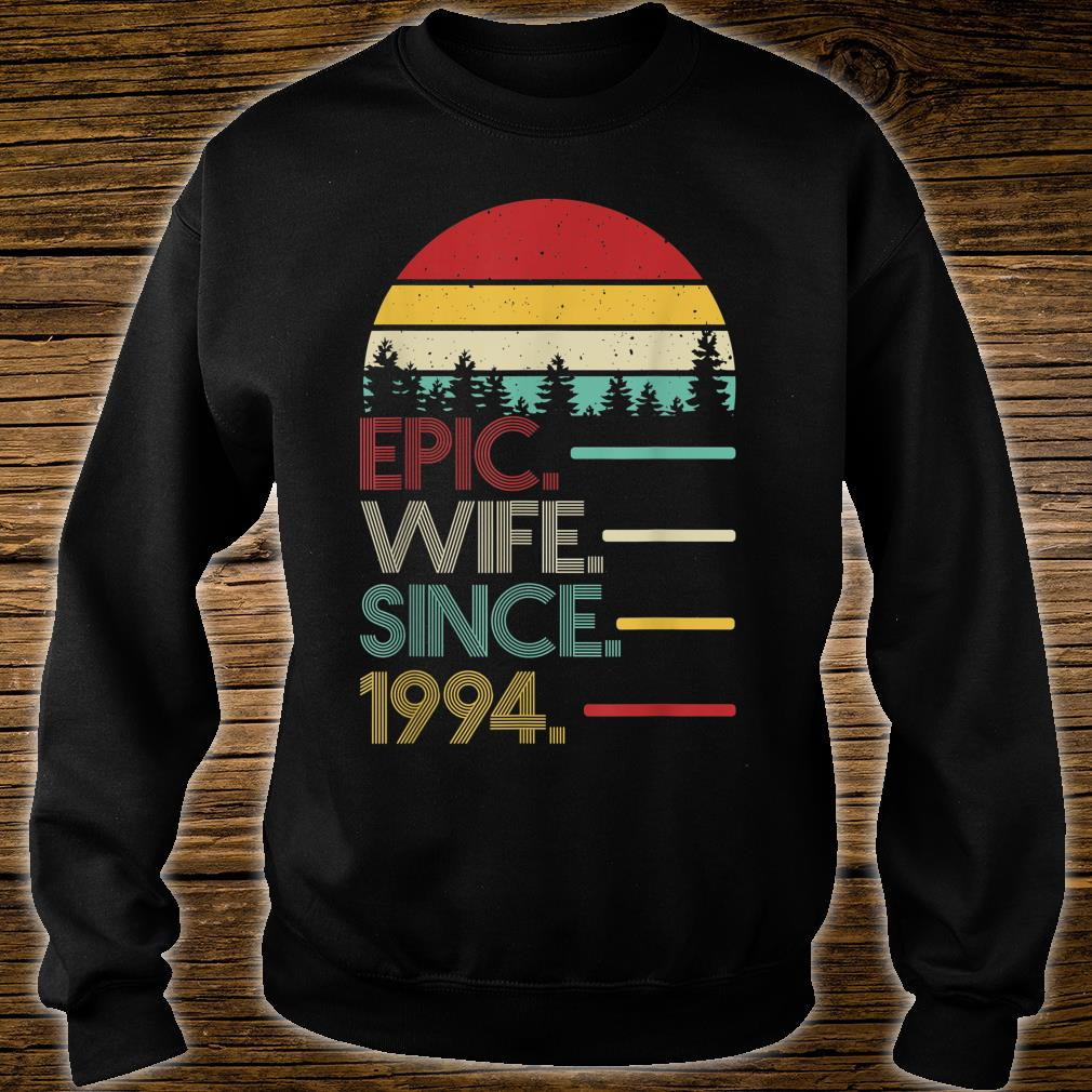Epic Wife Since 1994 Best 26th Anniversary Gift for Wife Shirt sweater