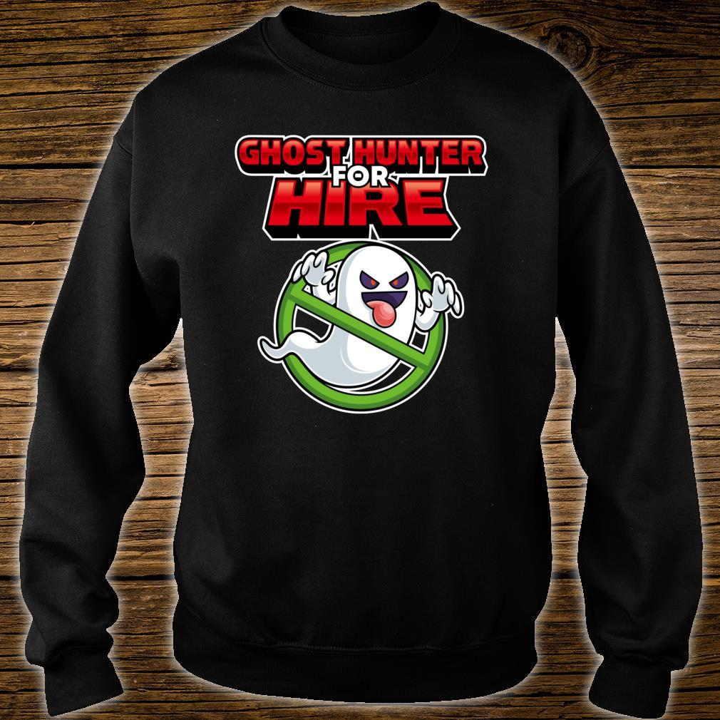 Ghost Hunter For Hire Ghost Hunting Gamer Shirt sweater