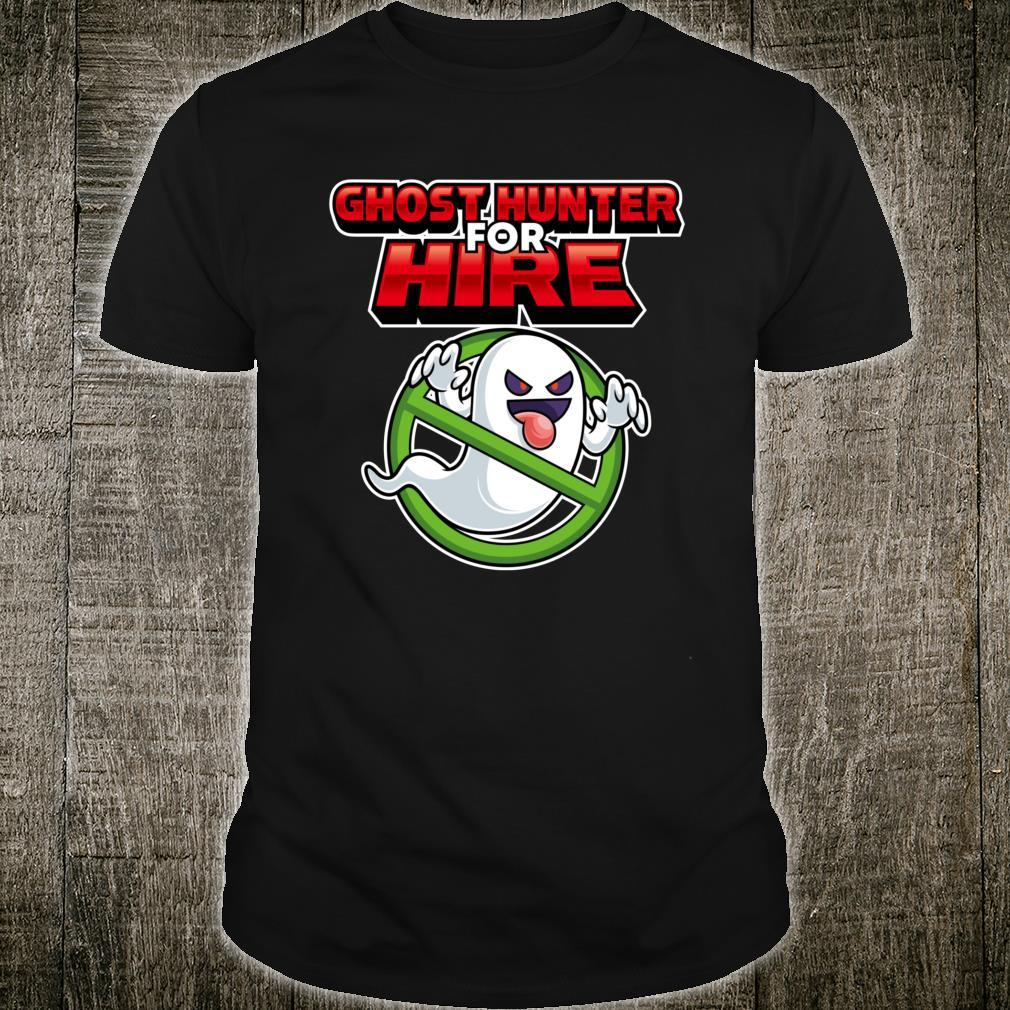 Ghost Hunter For Hire Ghost Hunting Gamer Shirt