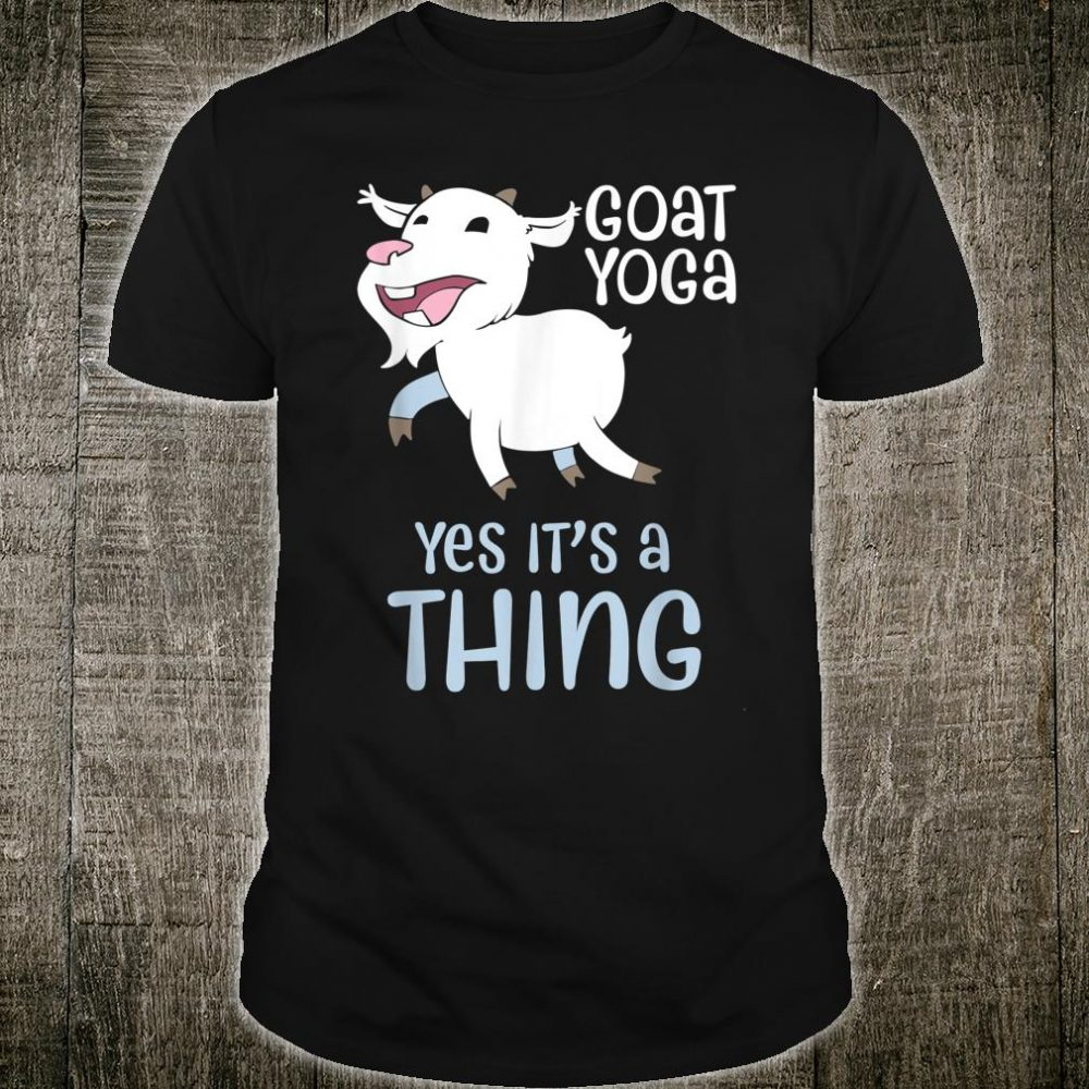 Goat yoga, Healing with Animals a unique yoga experience Shirt