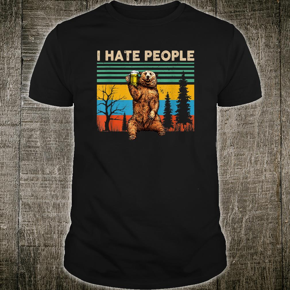 I Hate People Bear Drinking Shirt