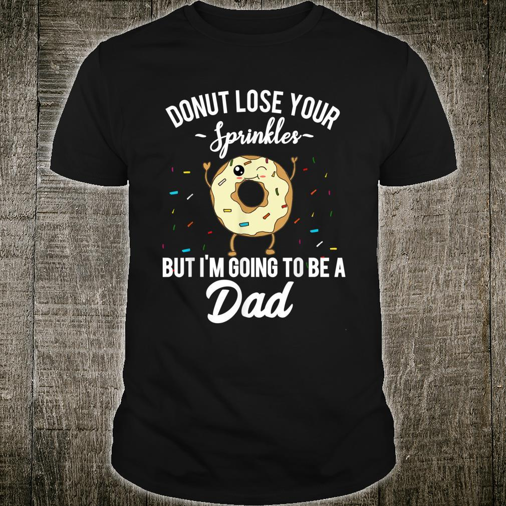 I'm Going to Be a Dad Pregnancy Announcement Quote Shirt