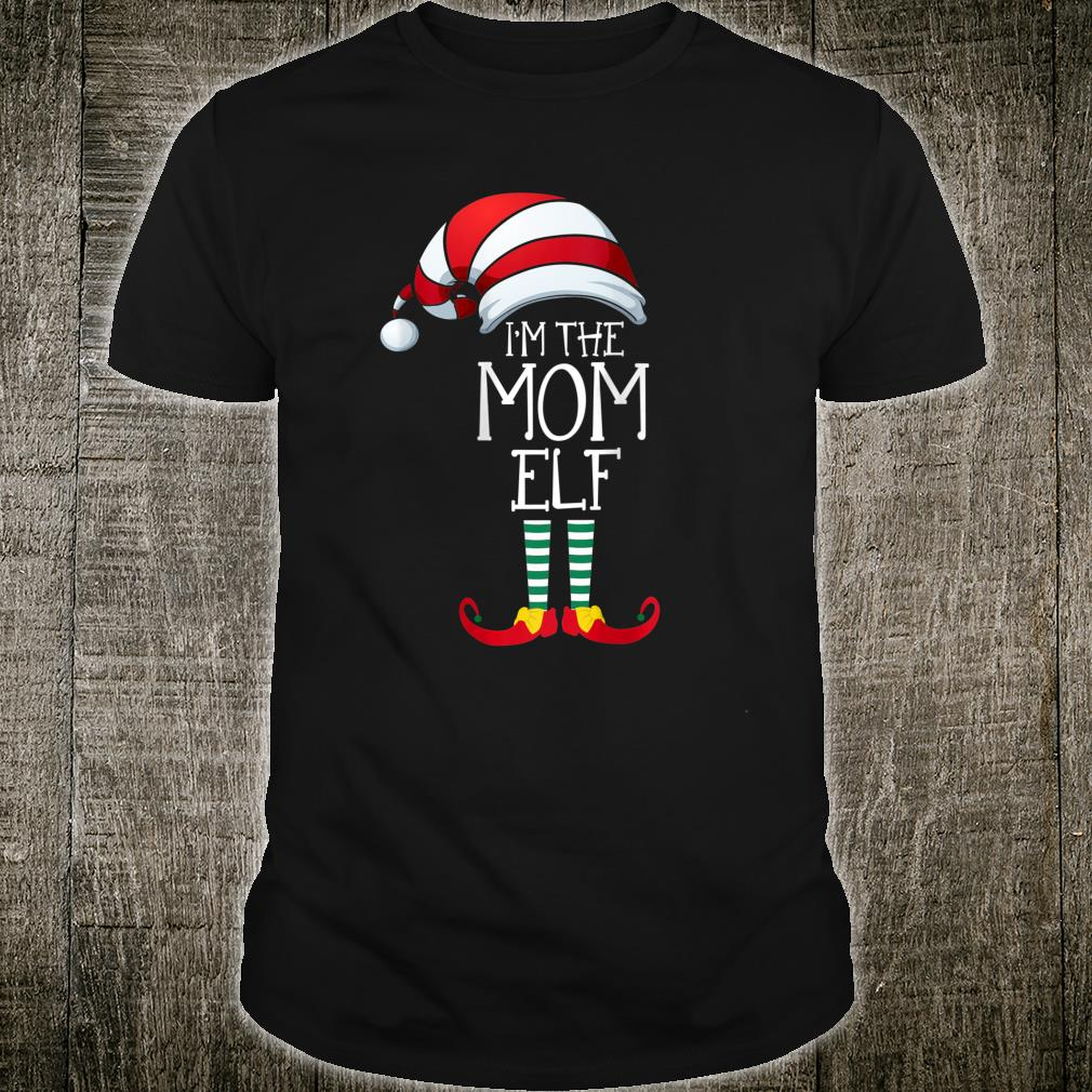 I'm The Mom Elf Family Matching Christmas Shirt