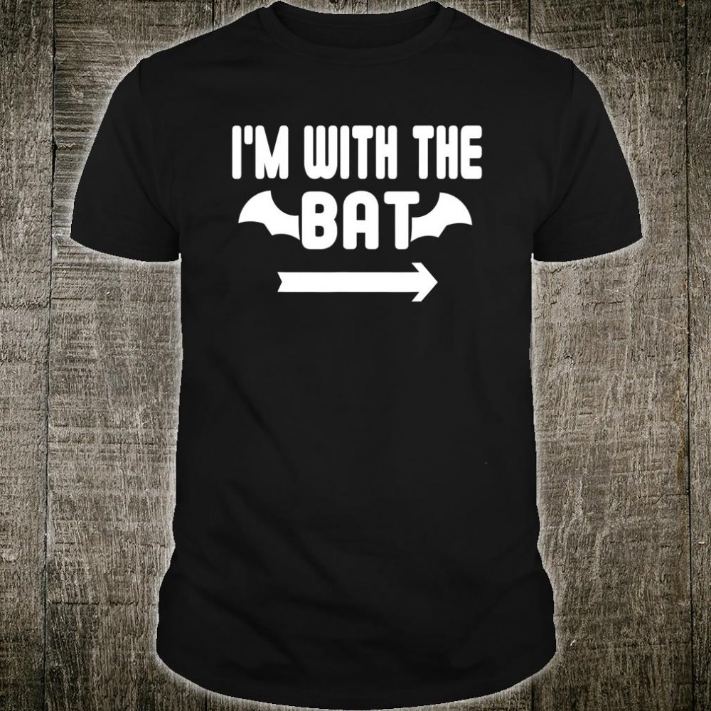 I'm With The Bat Easy Halloween Shirt
