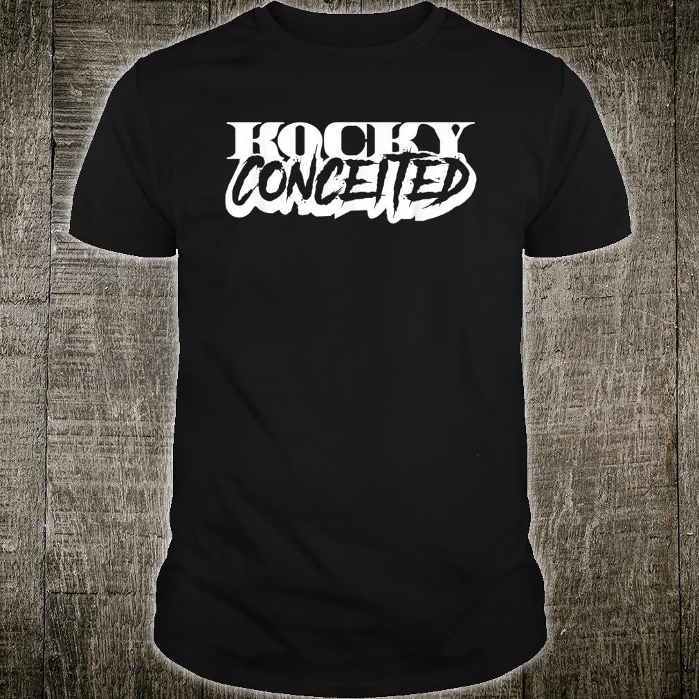 KOCKY CONCEITED-90S LOOK-ORIGINAL LETTERING Shirt