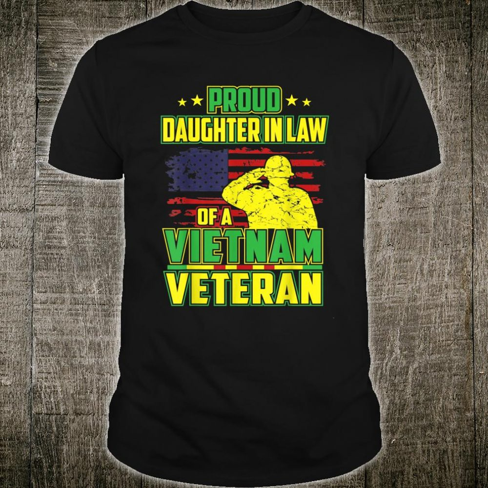 Proud Daughter in law of a vietnam veteran day Us Shirt