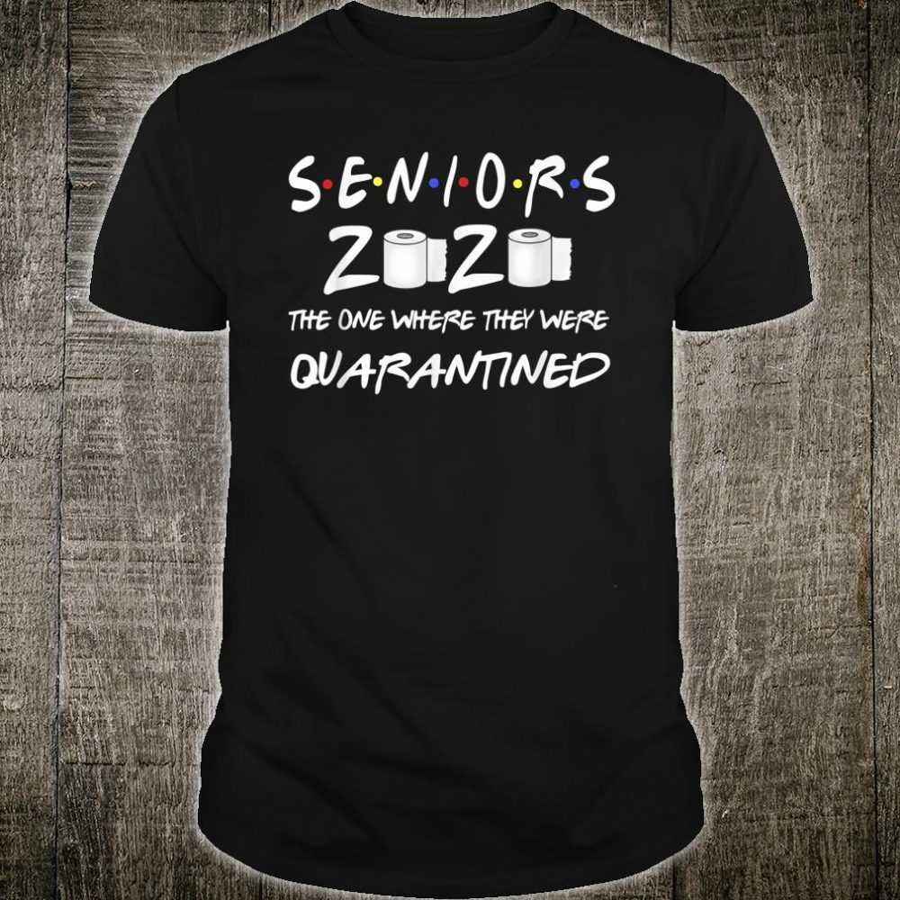 SENIOR 2020 TP SHIRT CLASS 2020 QUARANTINE Shirt