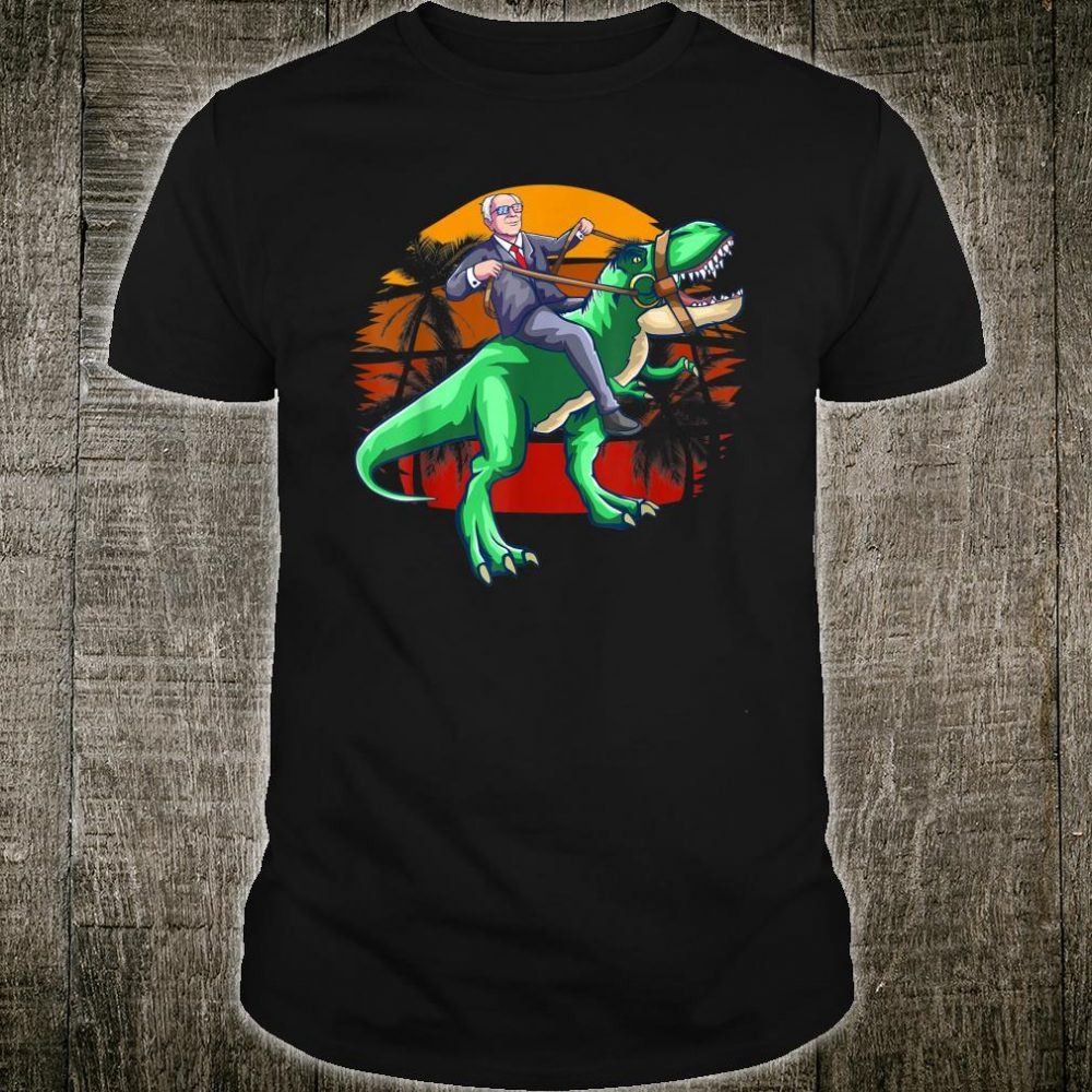 Sanders Riding Dinosaur T Rex Bernie For President 2020 Shirt