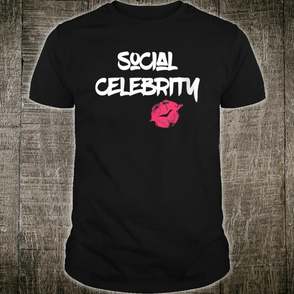 Social media products for social celebrity and influencer Shirt