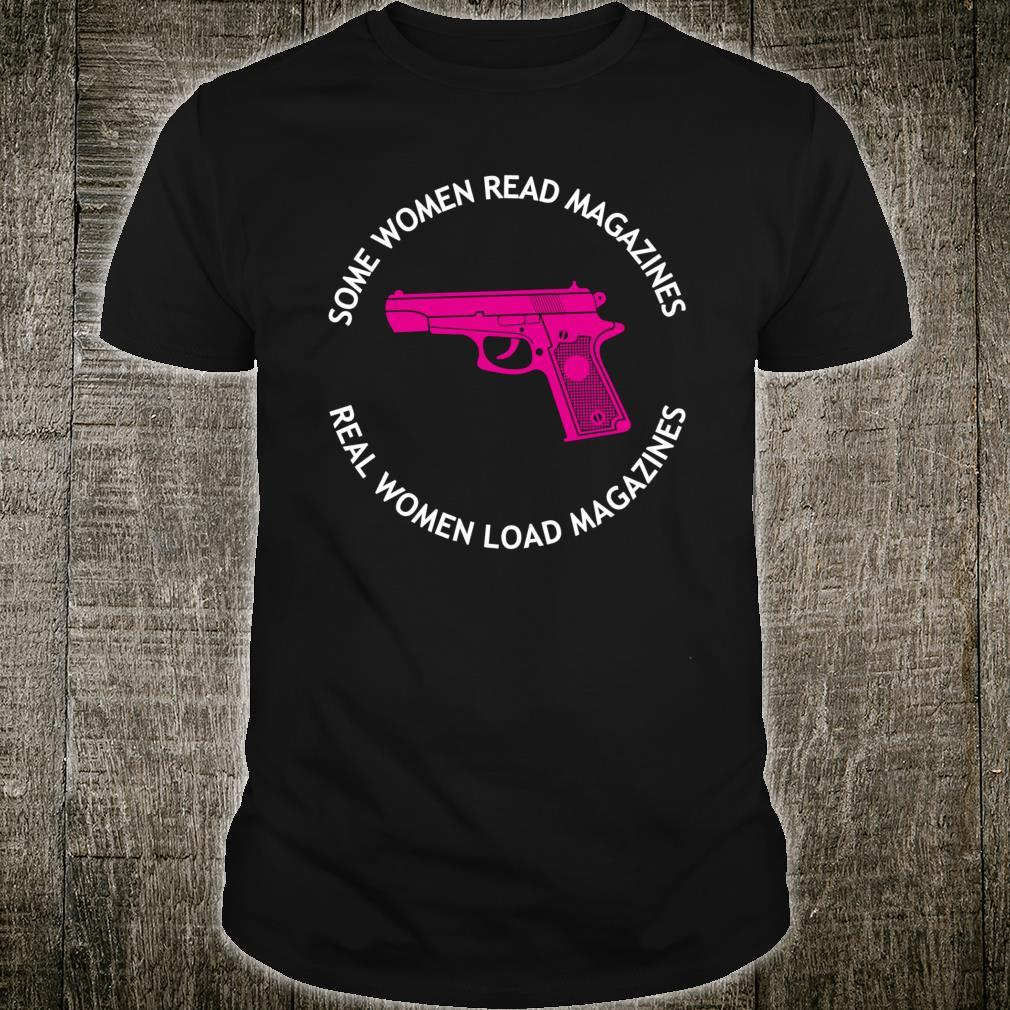 Some Women Read Magazines Real Load Magazines Shirt