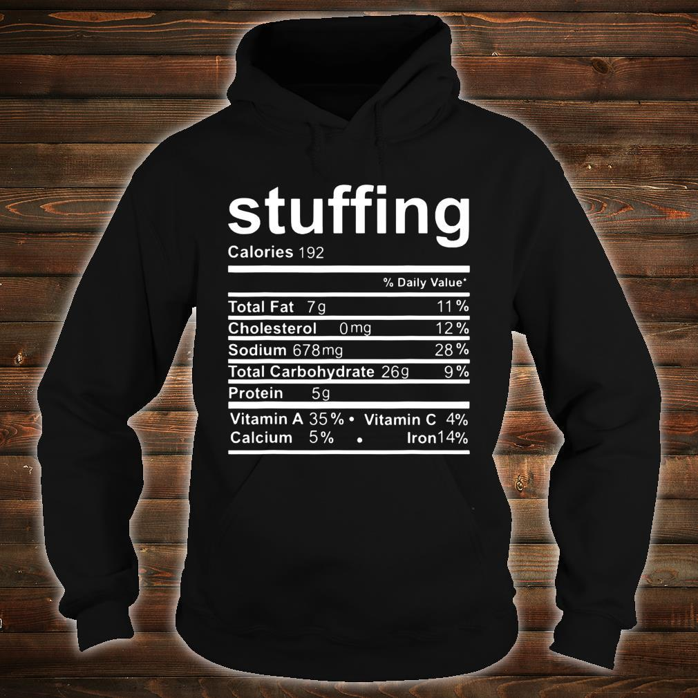 Stuffing Nutritional Facts Shirt hoodie