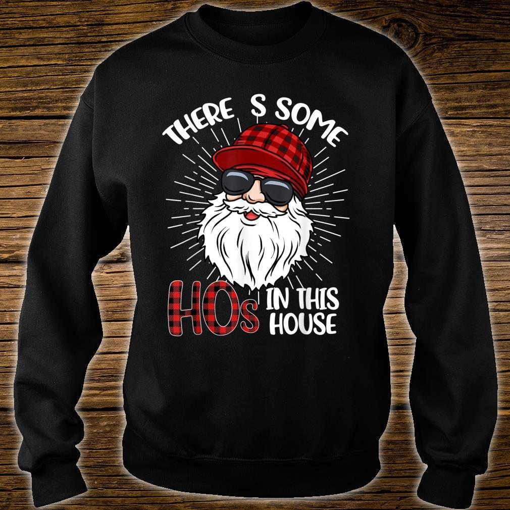 There's Some Hos In this House Santa Claus Christmas Shirt sweater