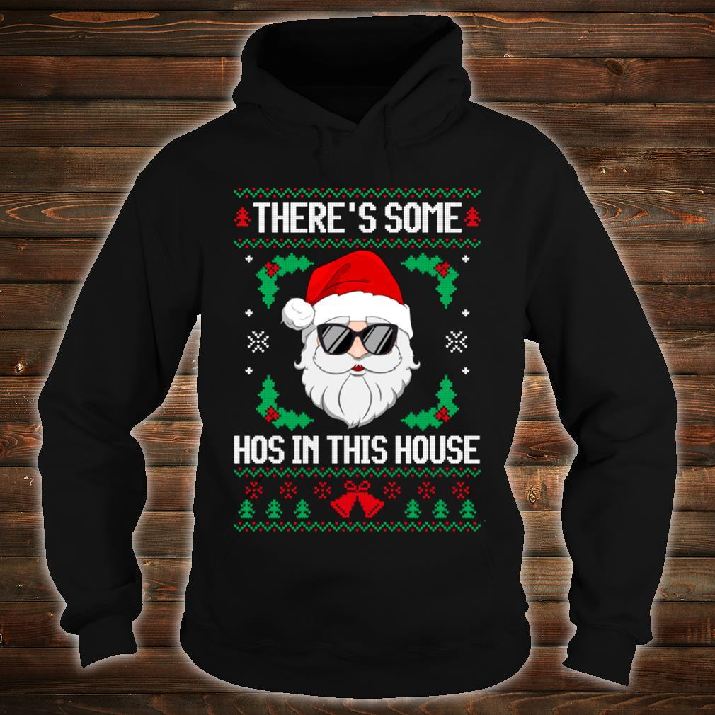 There's Some Hos in This House Santa Christmas Ugly Shirt hoodie