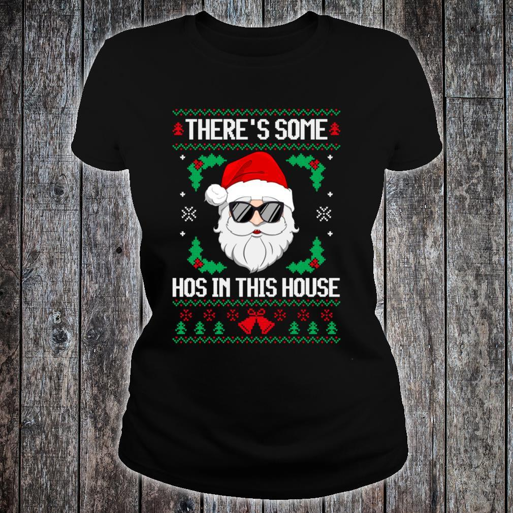 There's Some Hos in This House Santa Christmas Ugly Shirt ladies tee