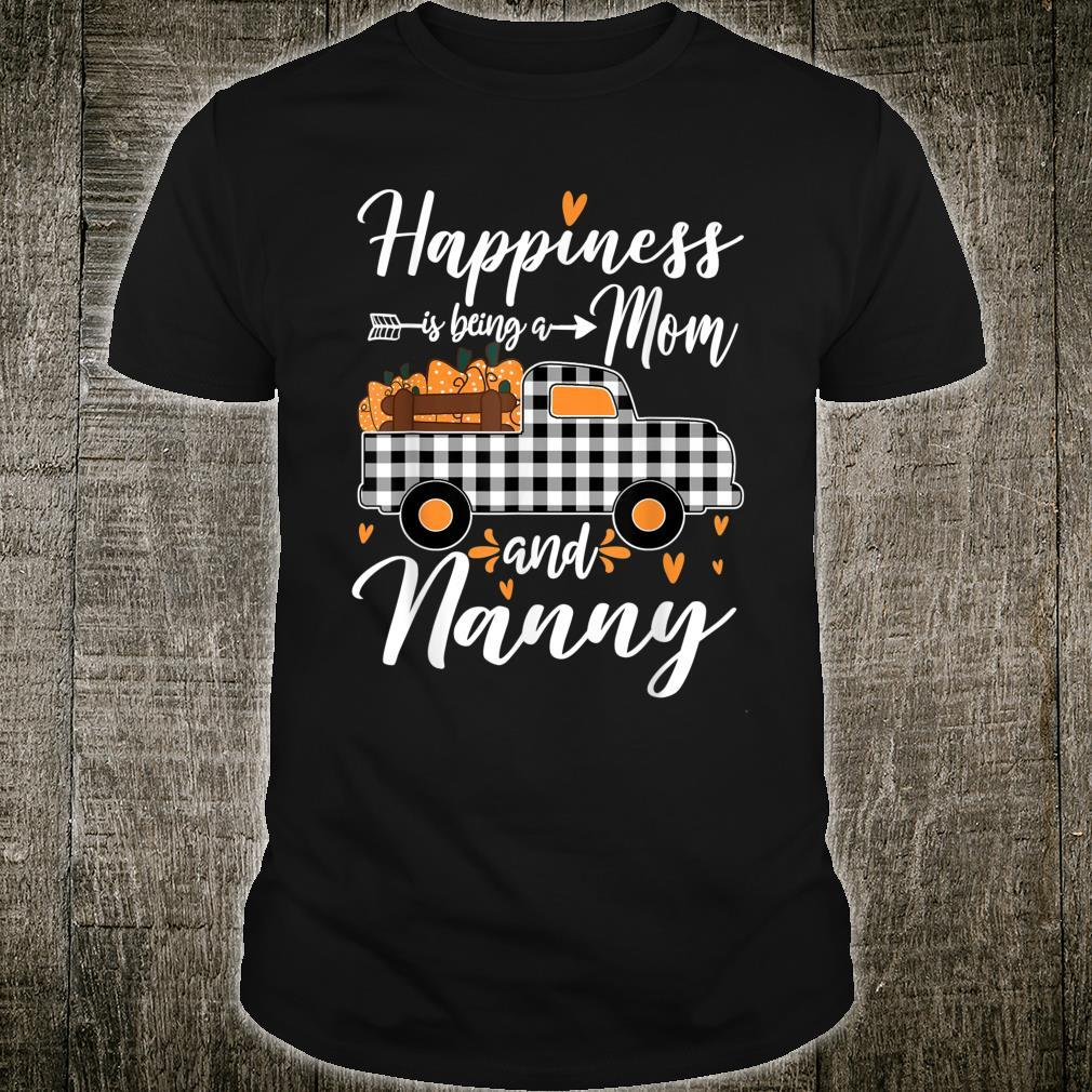 Women Happiness Is Being A Mom And Nanny Pumpkin Shirt