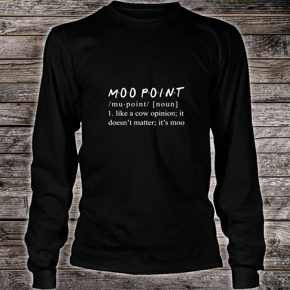 Womens Moo Point Definition Funny Moo Point Shirt Long sleeved