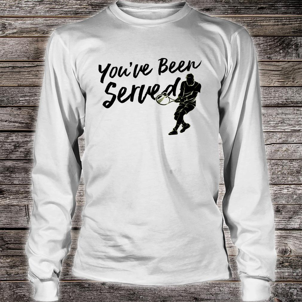 You've Been Served Tennis Player Christmas Shirt long sleeved