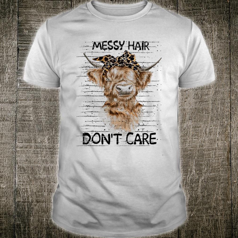 messy hair don't care cow shirt
